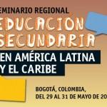 Cobertura Seminario Regional de educación secundaria en América Latina y el Caribe