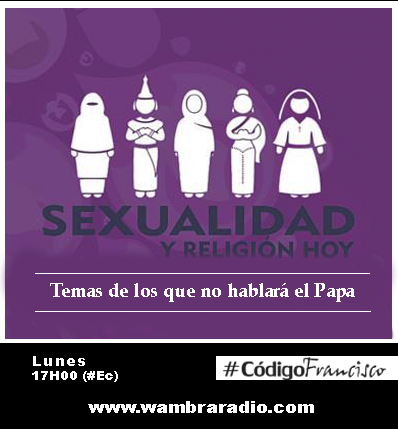 #CódigoFrancisco – Sobre Derechos Sexuales y Derechos Reproductivos