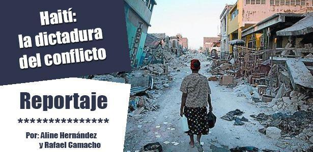 Haití: la dictadura del conflicto