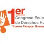 I Congreso Ecuatoriano de Derechos Humanos Ecuador