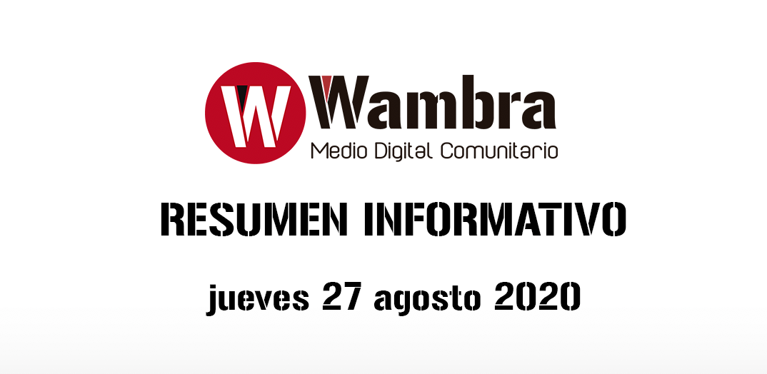 Resumen 27 de agosto 2020