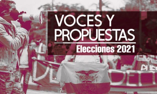 Voces y propuestas – Elecciones Ecuador 2021
