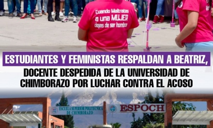 Estudiantes y feministas respaldan a Beatriz, funcionaria removida de la Universidad de Chimborazo por luchar contra el acoso