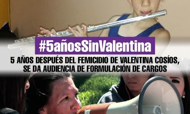 5 años después del femicidio de Valentina Cosíos se da audiencia de formulación de cargos