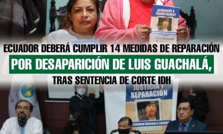 Ecuador es declarado responsable internacionalmente por vulneración de derechos en el caso Guachalá Chimbo