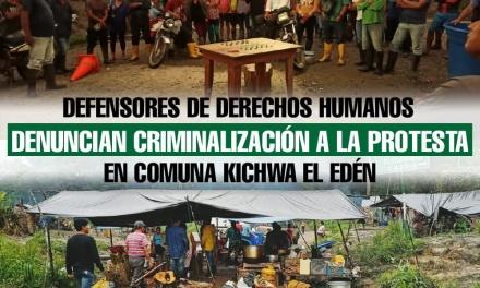 Defensores de Derechos Humanos denuncian criminalización en comuna kichwa El Edén