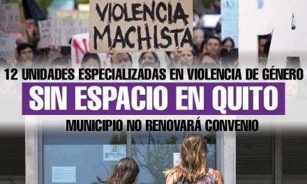 12 Unidades Especializadas en Violencia de Género sin espacio, después de que el Municipio de Quito no renovara convenio